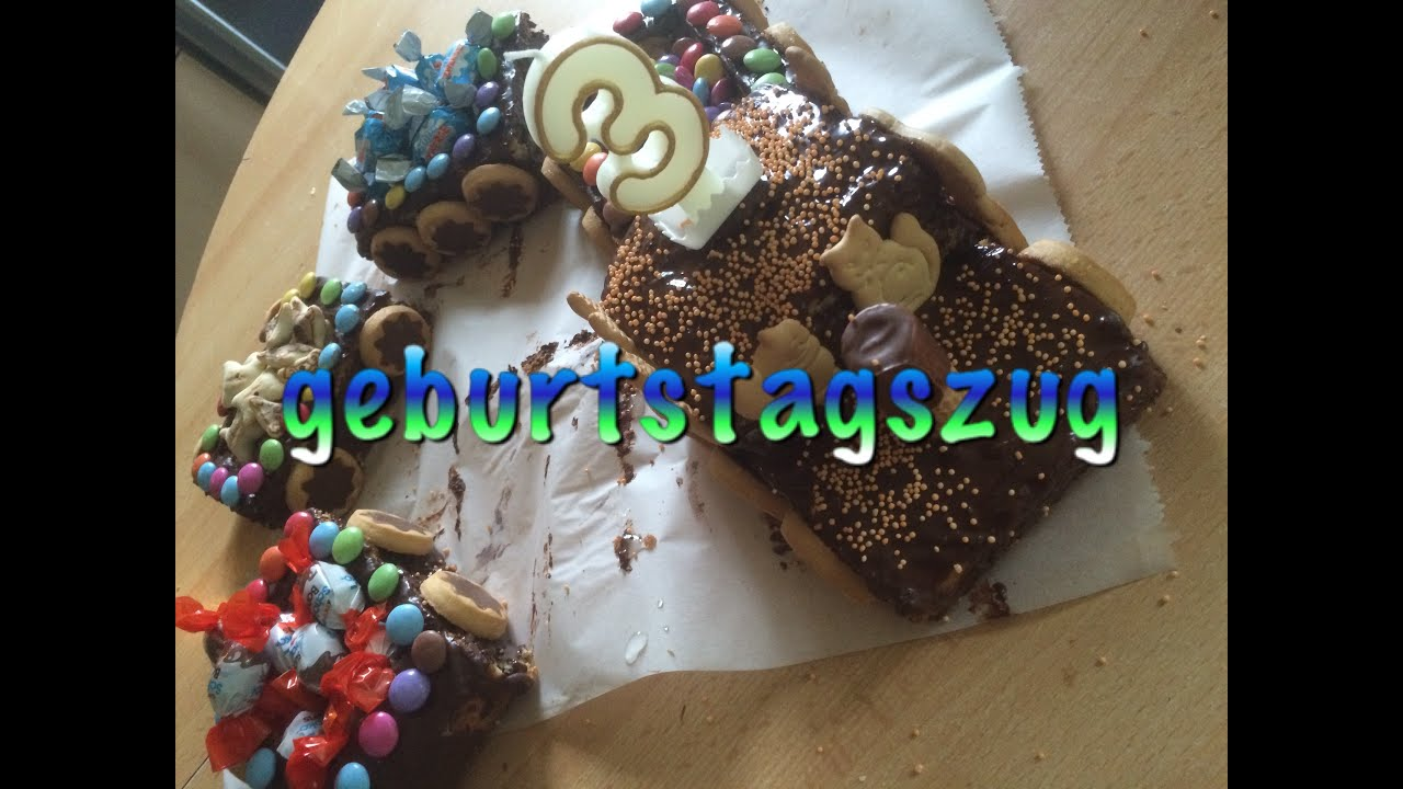 Geburtstagszug Lokomotive Kuchen Sehr Leich Zum Nachbacken Youtube