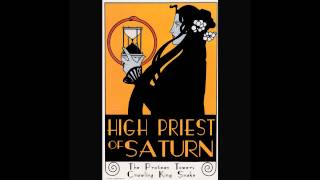 High Priest Of Saturn - Crawling King Snake