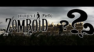 Behind Our Farm! - Project Zomboid Co-Op Playthrough Ep. 5 - QHD [60FPS] (Ultrawide)