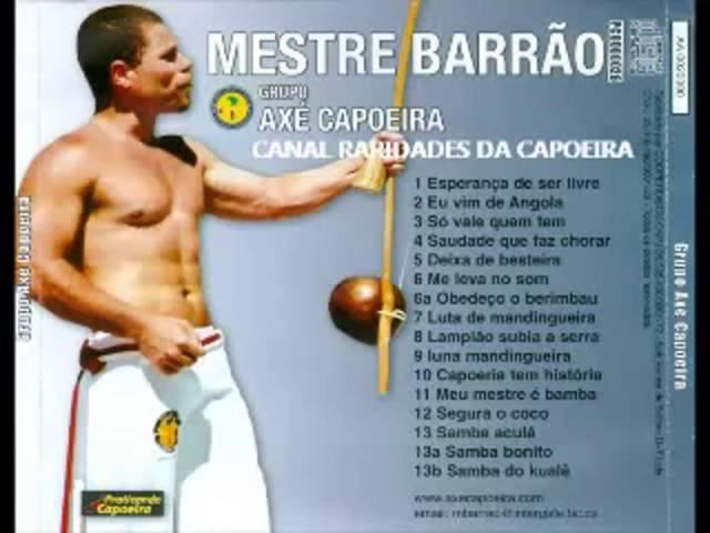 Mestre Barrão Vol 5 - Grupo axe capoeira