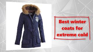 Winter jackets for women | best winter coats 2017 for extreme cold