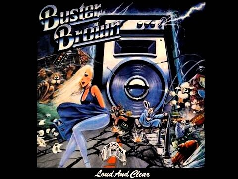 Buster Brown   Loud & Clear [Full Album]   1984   From Louisville   ▼MP3 192 Kbps▼