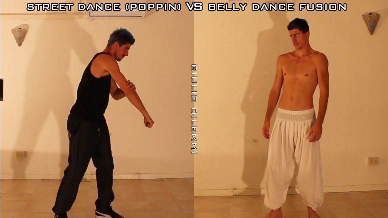 STREET DANCE (POPPIN) VS BELLY DANCE FUSION