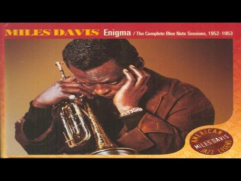Best Classics - Miles Davis - Enigma - The Complete Blue Note Sessions 1952 - 1953