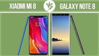 Xiaomi Mi 8 vs Samsung Galaxy Note 8 ✔️