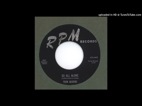 Teen Queens, The - So All Alone - 1956