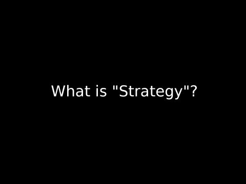 What is Strategy? | Strategy Series Ep. 1