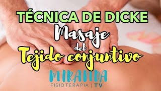 Técnica de Dicke: Masaje del tejido conjuntivo | Miranda Fisioterapia BLOG