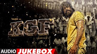 full-album-kgf-jukebox-yash-srinidhi-shetty-ravi-basrur-tanishk-bagchi