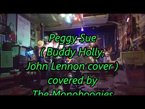 Peggy Sue ( Buddy Holly, John Lennon cover ) - The Monoboogies mp3