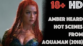 Amber Heard Hot Scenes from Aquaman