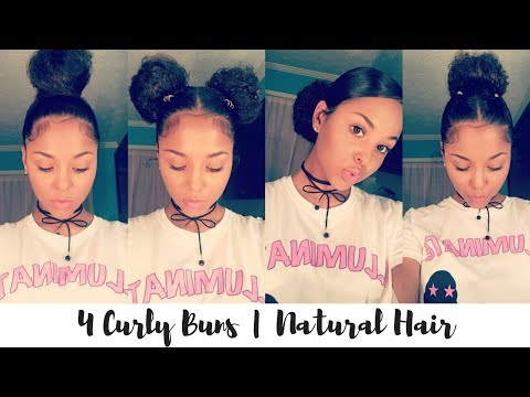 NATURAL HAIR 4 BUN STYLES FOR CURLY HAIR