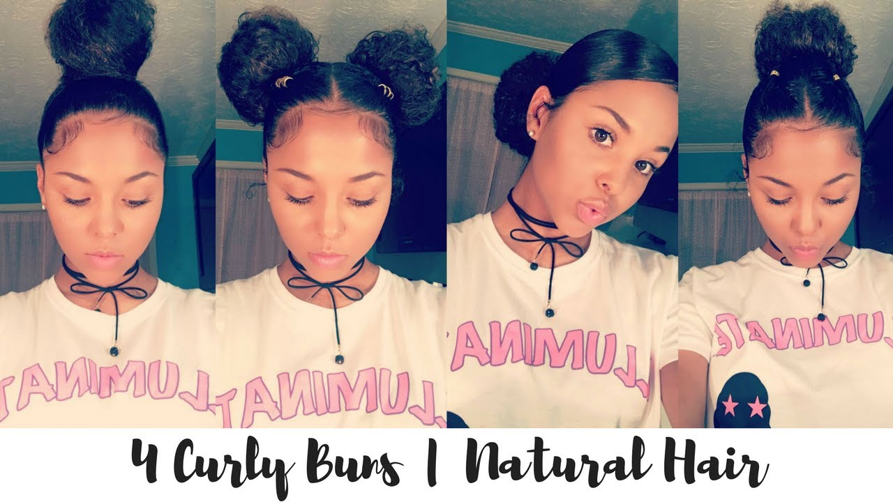 Natural Hair 4 Bun Styles For Curly Hair Youtube
