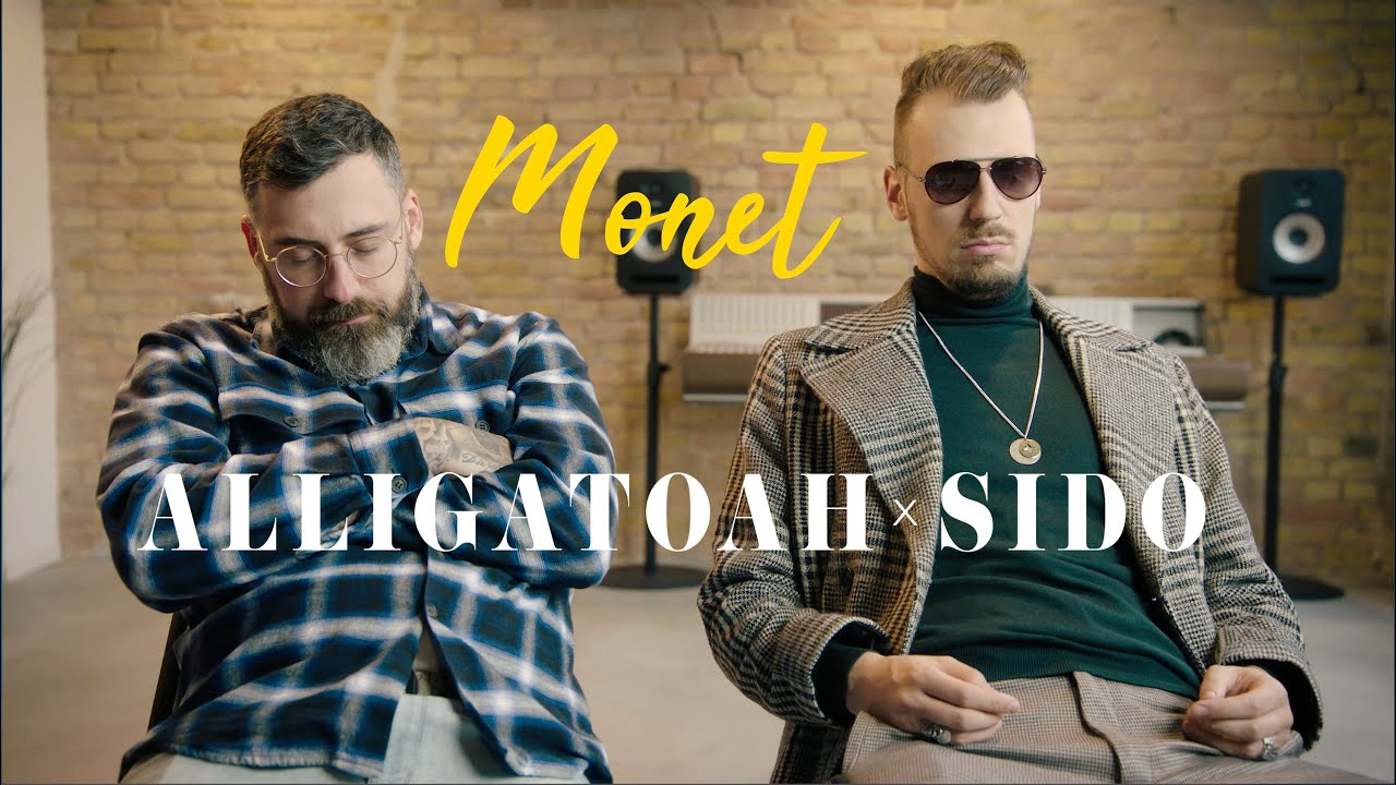 Alligatoah x Sido - Monet