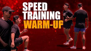 Warm Up For Speed Training