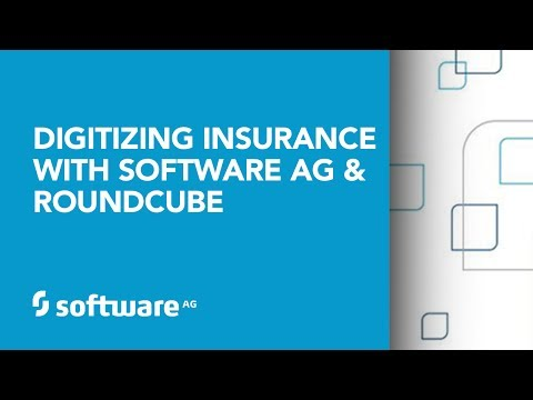 Digitizing Insurance with Software AG and Roundcube