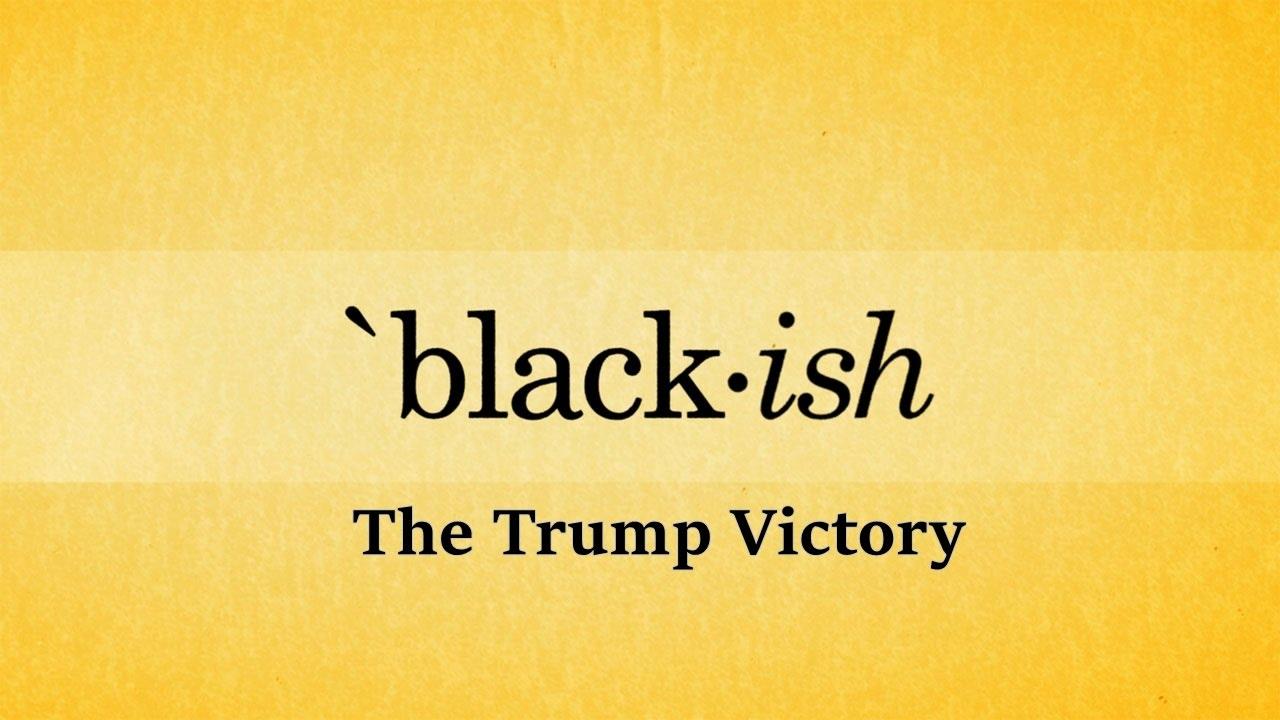 Download The Trump Victory - Black*ish
