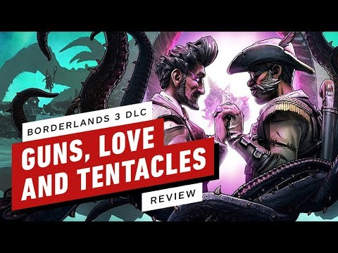 Borderlands 3: Guns, Love, and Tentacles DLC Review