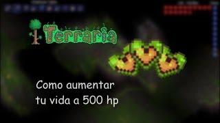 Como aumentar tu vida hasta 500 - Terraria 1.2 Tutorial (en español)