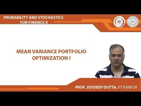 Lecture 06 : Mean Variance Portfolio Optimization (Part 1)