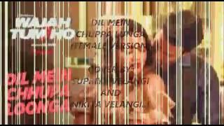 Dil mein chupa lunga cover by Supriya and Nikita