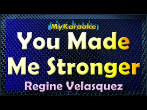 You Made Me Stronger KARAOKE - Regine Velasquez