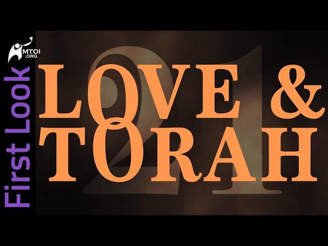 First Look | Love & Torah | Part 21