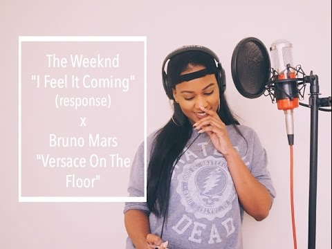 TheWeeknd - I Feel It Coming ft. Daft Punk (response)  x Bruno Mars - Versace On The Floor Cover