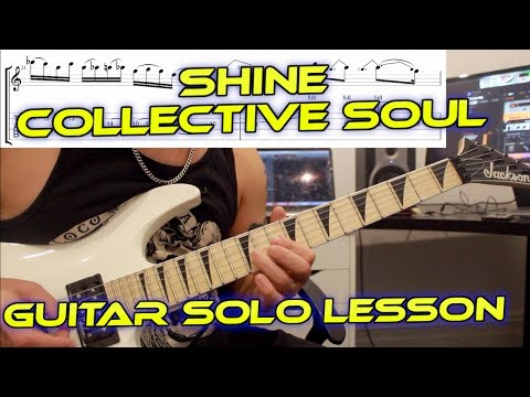 How To Play 'Shine' By Collective Soul Guitar Solo Lesson W/tabs