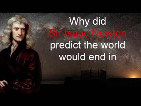 Why did Sir Isaac Newton predict the world would end in 2060 AD?