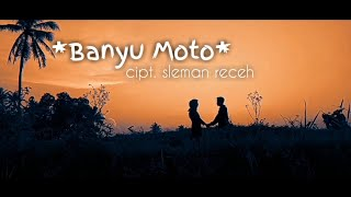 Download BANYU MOTO | SLEMAN RECEH  cover by. pindi saputra feat dina ratnasari (cover vidio clip)