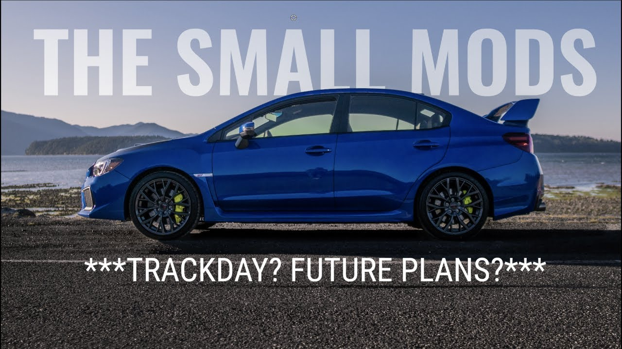 WHAT'S NEXT? TRACK DAY BRO? FUTURE MODS? | SHETTY PAINT | 2019 SUBARU WRX STI