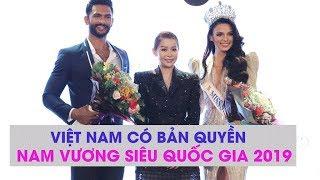 Việt Nam có bản quyền Nam vương Siêu quốc gia 2019