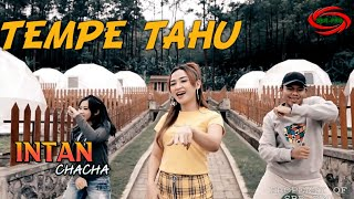 TEMPE TAHU ( DJ SANTUY REMIX ) - INTAN CHACHA [ ORIGINAL FULL HD ]