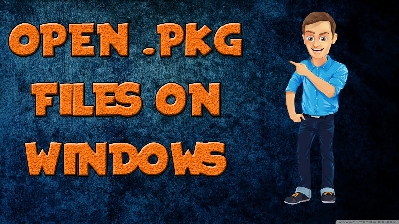 How to extract  PKG Files on WINDOWS!!! TECH SONIC