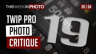 TWiP PRO Photo Critique 19