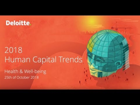 Human Capital Trends 2018 - Wellbeing