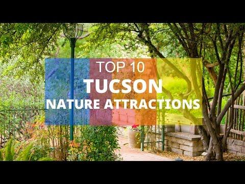 TOP 10. Best Nature Attractions in Tucson - Arizona