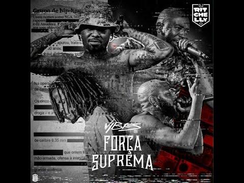 Força Suprema - E A União Fez A Força (Mixed By Dj Ritchelly)
