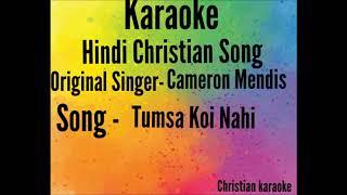 TumSa Koi Nahi Karaoke || Christian Karaoke || Christian Instrumental || Orginal Track