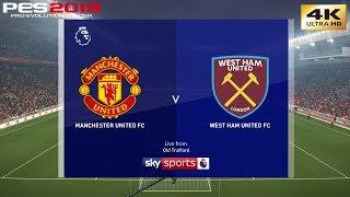 PES 2019 (PC) Manchester United vs West Ham United |PREMIER LEAGUE PREDICTION | 13/4/2019 | 4K 60FPS
