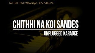 Chithhi Na Koi Sandes || Jagjit Singh || Unplugged Karaoke
