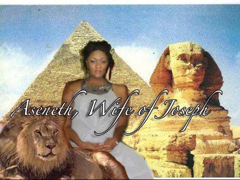 Aseneth, Wife of Joseph Son of Jacob - YouTube