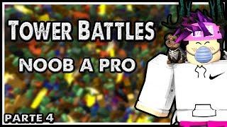 Roblox - DE NOOB A PRO #4 ⟪ Tower Battles ⟫