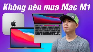 """cuhiep:""""Không nên mua Macbook M1 lúc này"""""""
