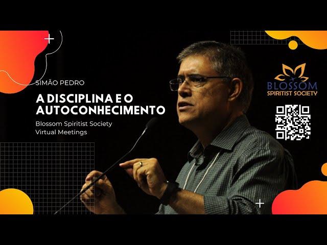 A Disciplina e o Autoconhecimento - Simão Pedro