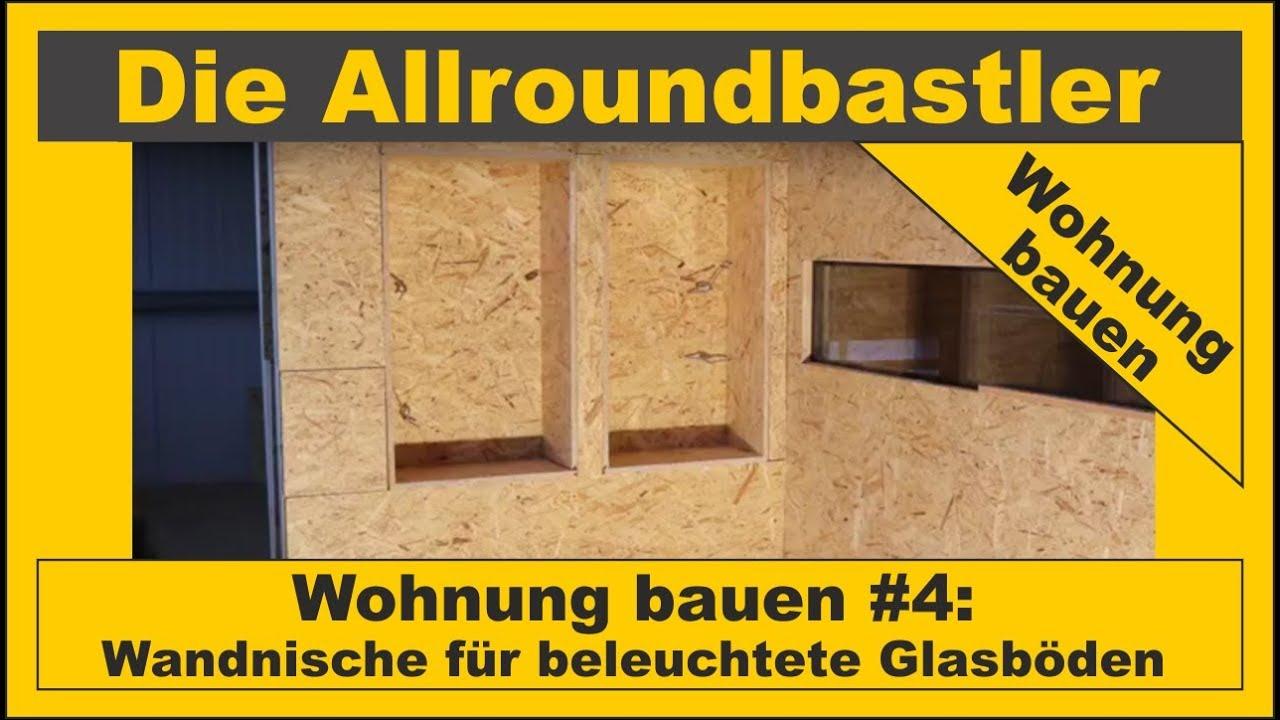 Wohnung Bauen 4 Wandnische Fur Beleuchtete Glasboden Bauen