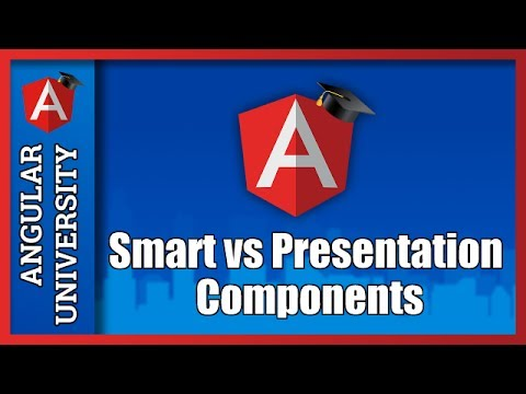 Angular Architecture - Smart Components vs Presentational