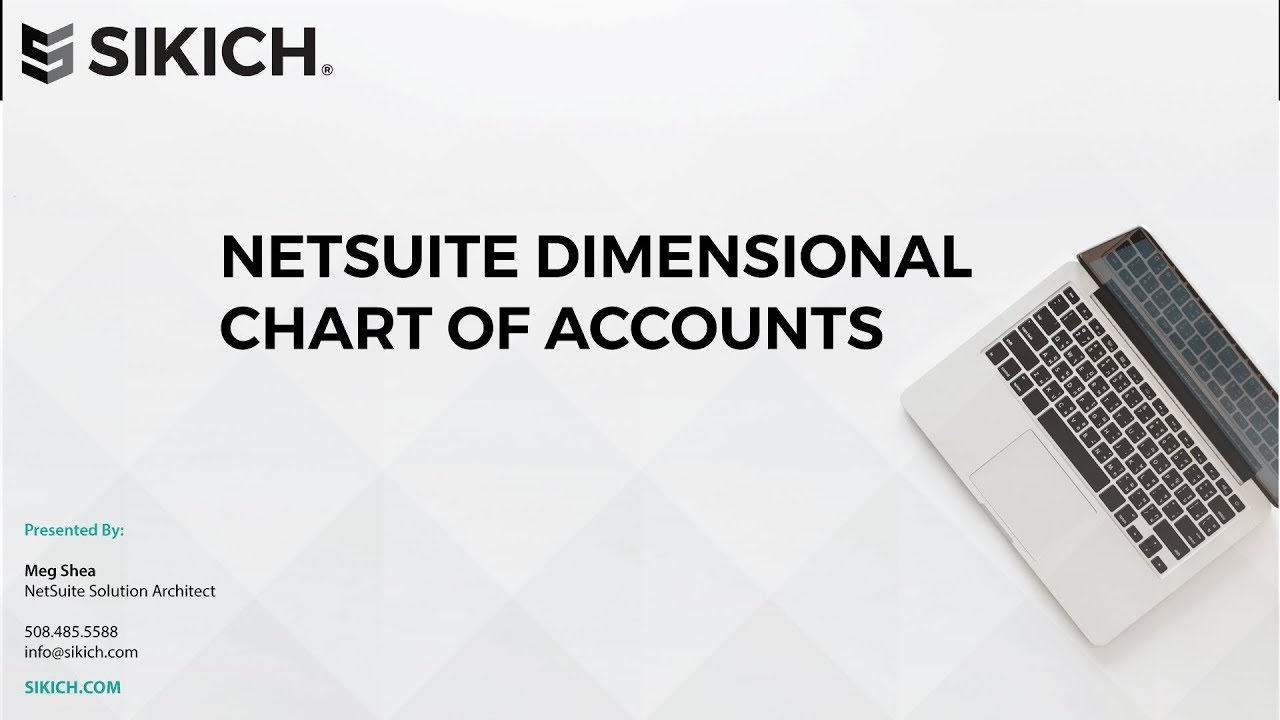 Netsuite Dimensional Chart Of Accounts Sikich Llp Youtube