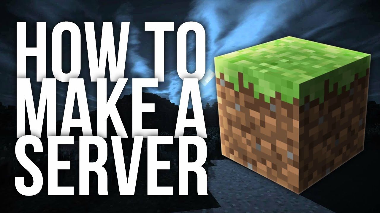 How to Make a Minecraft Server YouTube